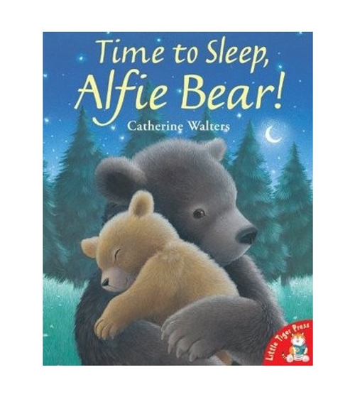Walters, Catherine / Time To Sleep, Alfie Bear! (Children's Picture Book)