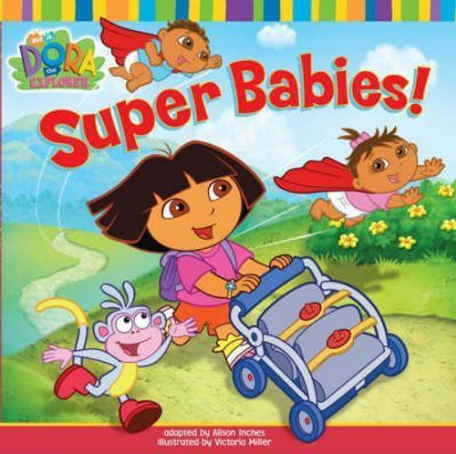 Dora the Explorer: Super Babies! (Children's Picture Book)