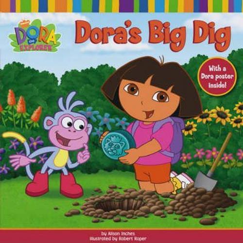 Dora the Explorer: Dora's Big Dig (Children's Picture Book)
