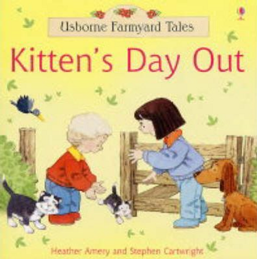 Amery, Heather / Kitten's Day Out (Children's Picture Book)
