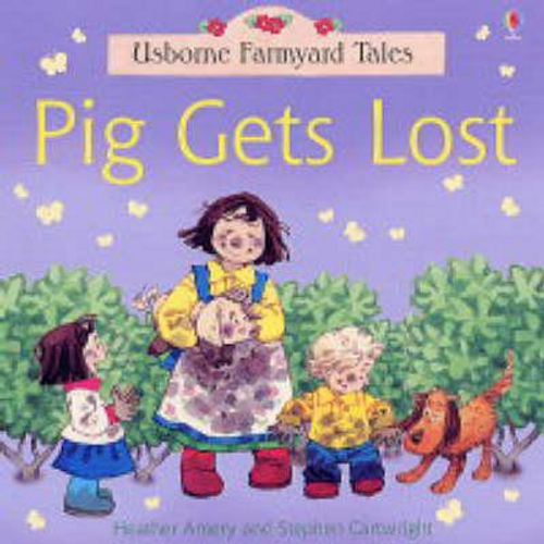 Amery, Heather / Pig Gets Lost (Children's Picture Book)