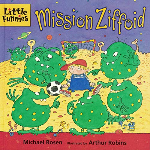 Rosen, Michael / Mission Ziffoid (Children's Picture Book)