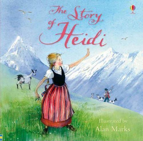 Spyri, Johanna / The Story of Heidi (Children's Picture Book)