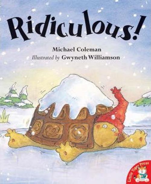 Coleman, Michael / Ridiculous! (Children's Picture Book)