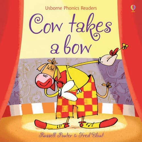Punter, Russell / Cow Takes a Bow (Children's Picture Book)