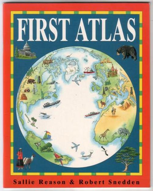 Reason, Sallie / First Atlas (Children's Picture Book)