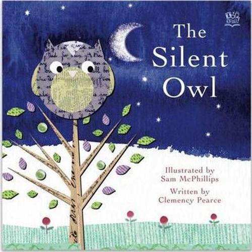 Pearce, Clemency / The Silent Owl (Children's Picture Book)
