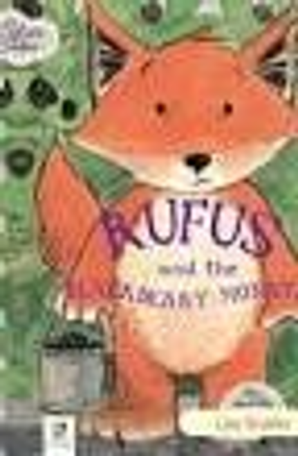 Stubbs, Lisa / Rufus and the Blackb (Children's Picture Book)