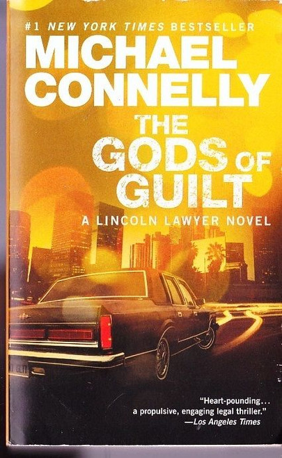 Connelly, Michael / The Gods of Guilt
