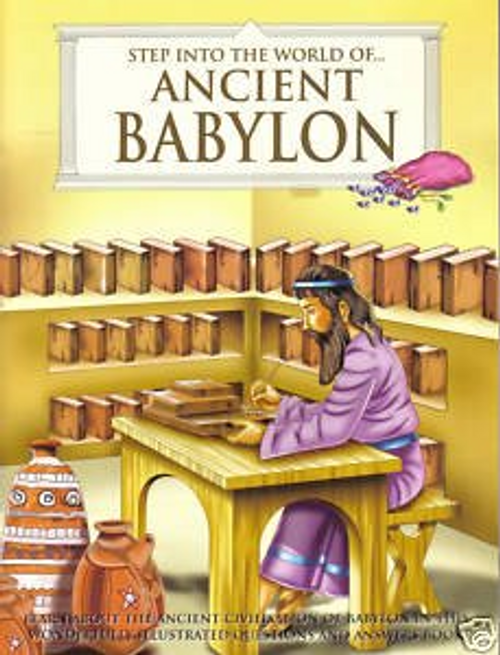 Frederick, Robert / Step into the World of Ancient Babylon (Children's Picture Book)