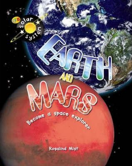 Mist, Rosalind / Solar System: Earth and Mars (Children's Picture Book)