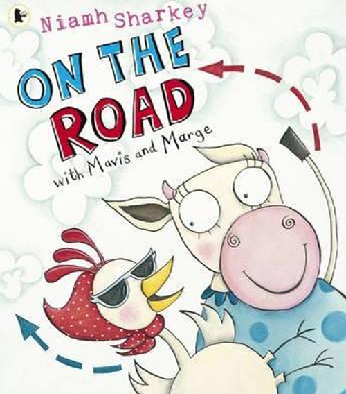 Sharkey, Niamh / On the Road with Mavis and Marge (Children's Picture Book)