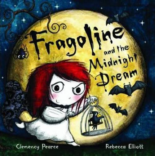 Pearce, Clemency / Fragoline and the Midnight Dream (Children's Picture Book)