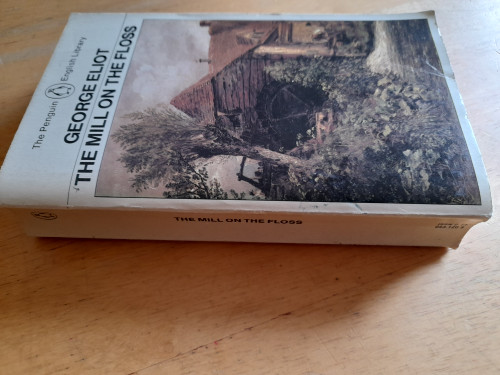 Eliot, George / The Mill On The Floss - Penguin English Library Edition - Edited by A.S Byatt