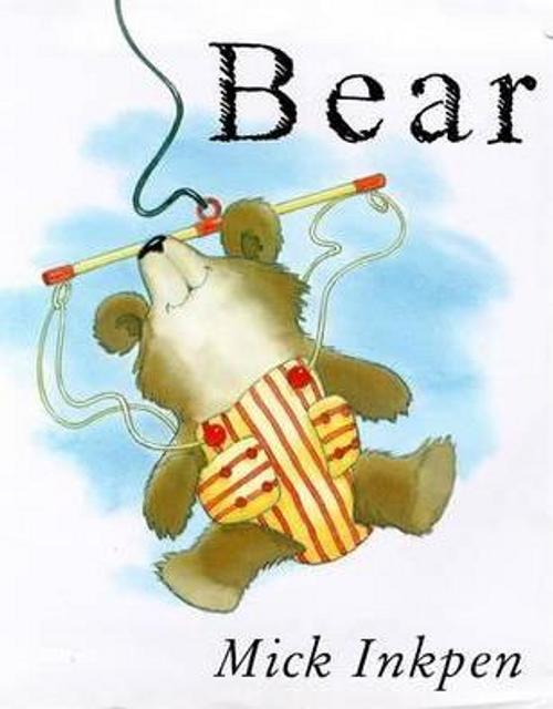 Inkpen, Mick / Bear (Children's Picture Book)