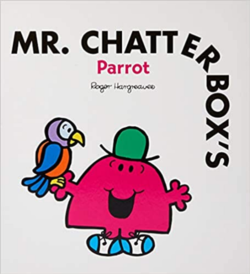 Hargreaves, Roger / Mr Chatterbox's Parrot (Children's Picture Book)