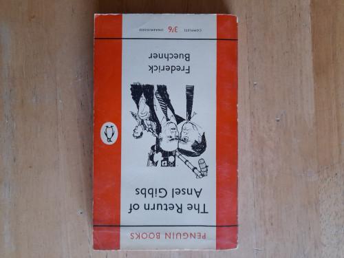 Buechner, Frederick - The Return of Ansel Gibbs - Vintage PB - 1961 ( Originally 1957)