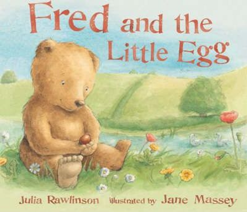 Rawlinson, Julia / Fred and the Little Egg (Children's Picture Book)