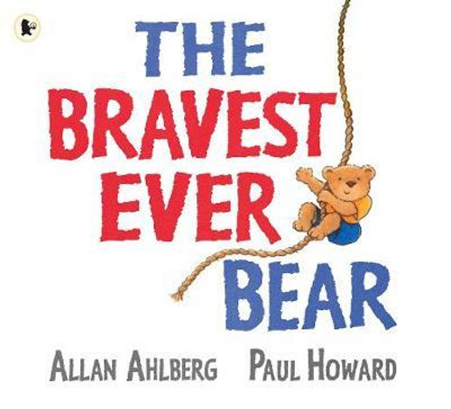 Ahlberg, Allan / The Bravest Ever Bear (Children's Picture Book)