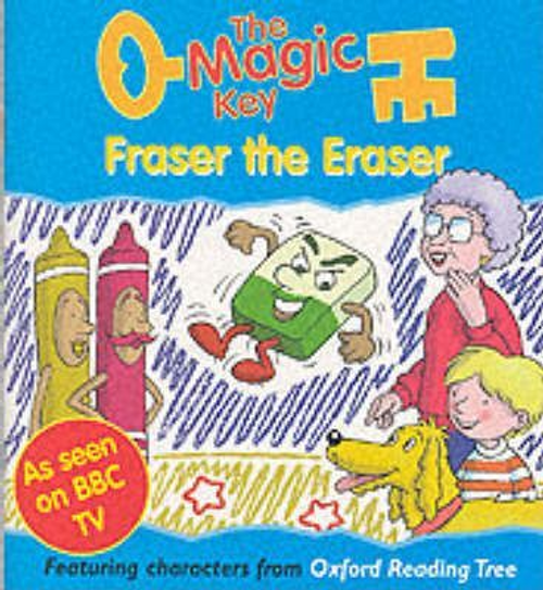 The Magic Key: Fraser the Eraser (Children's Picture Book)