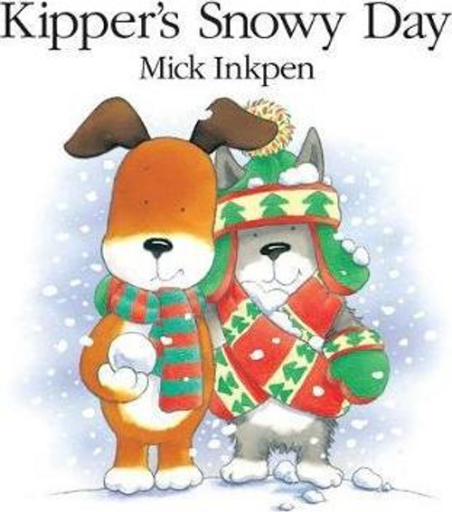Inkpen, Mick / Kipper's Snowy Day (Children's Picture Book)
