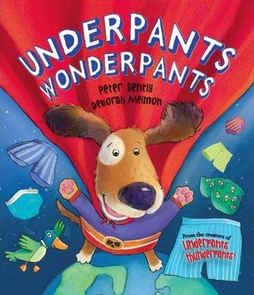 Bently, Peter / Underpants Wonderpants (Children's Picture Book)