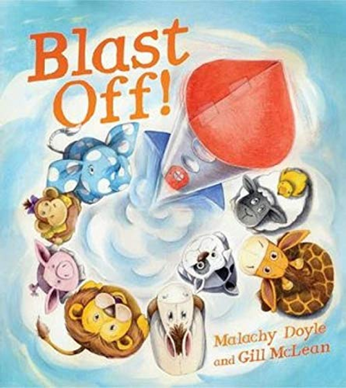 Doyle, Malachy / Blast Off! (Children's Picture Book)