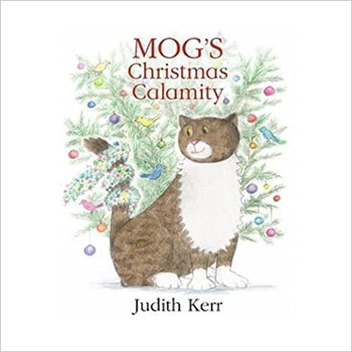 Kerr, Judith / Mog's Christmas Calamity (Children's Picture Book)