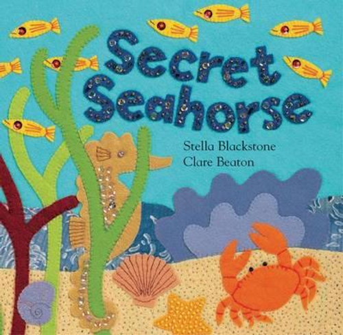 Blackstone, Stella / Secret Seahorse (Children's Picture Book)