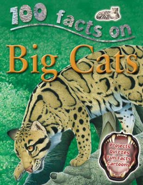 Kelly, Miles / 100 Facts: Big Cats (Children's Picture Book)