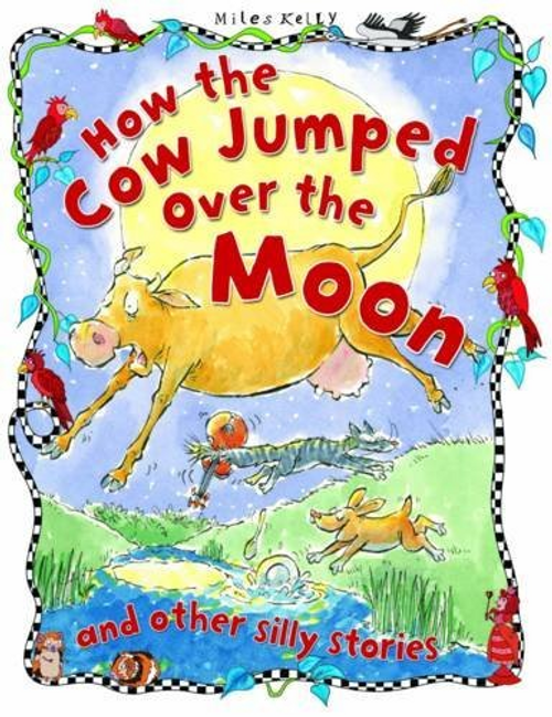Parker, Vic / How the Cow Jumped Over the Moon (Children's Picture Book)