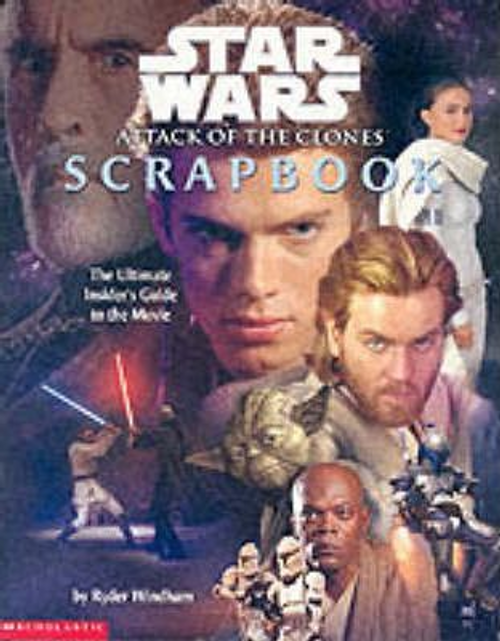 Windham, Ryder / Episode II Star Wars Movie Scrapbook (Children's Picture Book)