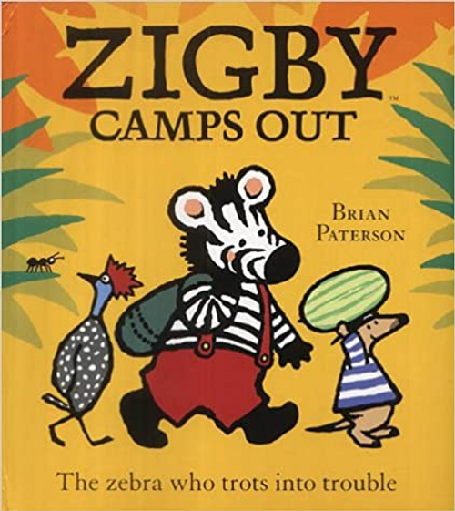 Paterson, Brian / Zigby Camps Out (Children's Picture Book)