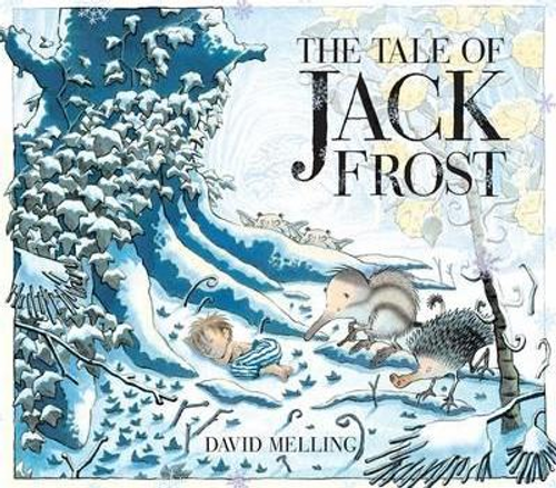 Melling, David / The Tale of Jack Frost (Children's Picture Book)