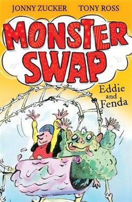 Zucker, Jonny / Monster Swap: Eddie and Fenda : Book 3