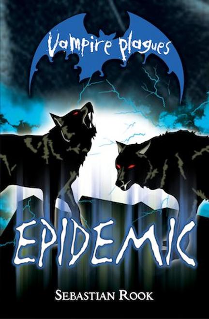 Vampire Plagues #5: Epidemic