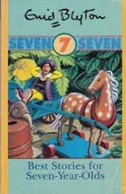 Blyton, Enid / Best Stories for 7 Yr Olds