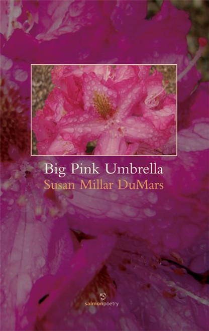 DuMars, Susan Millar - Big Pink Umbrella - Signed & Dedicated - PB - Poetry