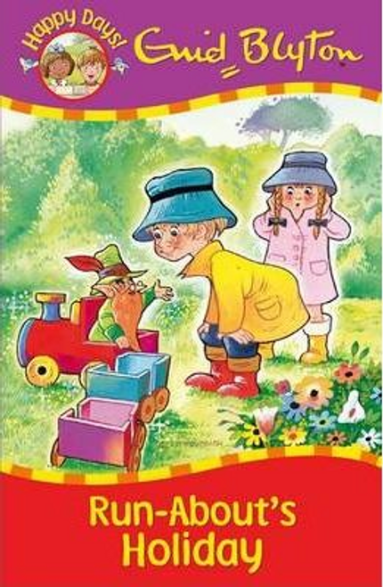 Blyton, Enid / Run-abouts Holiday