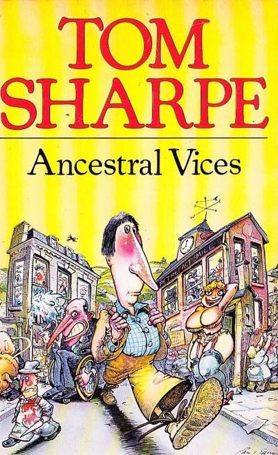 Sharpe, Tom / Ancestral Vices