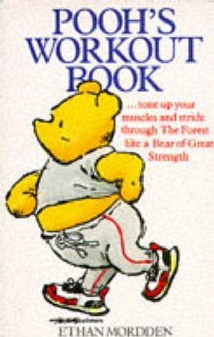 Mordden, Ethan / Pooh's Workout Book