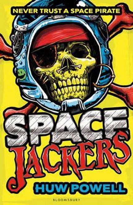 Powell, Huw / Spacejackers