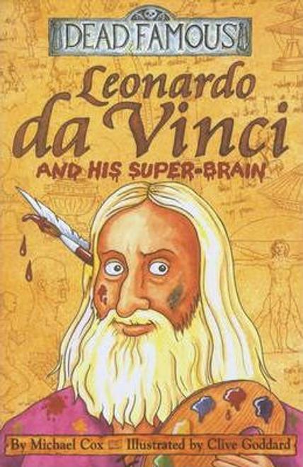 Cox, Michael / Dead Famous: Leonardo da Vinci and His Super-Brain