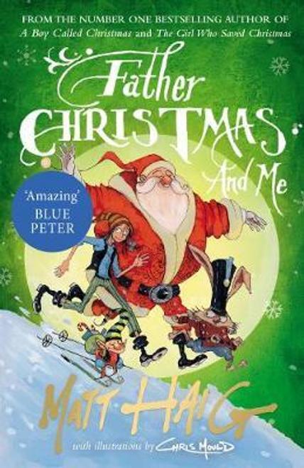 Haig, Matt / Father Christmas and Me