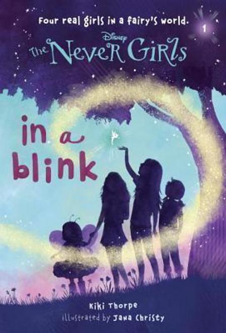Thorpe, Kiki / Never Girls #1: In a Blink