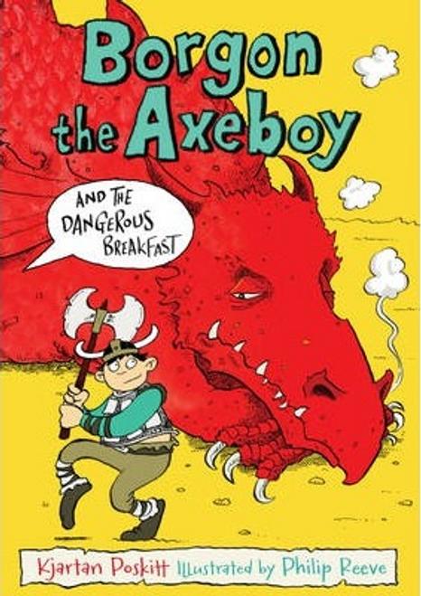 Poskitt, Kjartan / Borgon the Axeboy and the Dangerous Breakfast