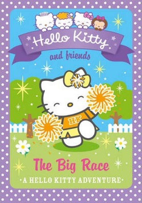 Chapman, Linda / Hello Kitty and Friends: The Big Race