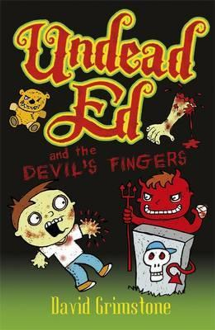 Grimstone, David / Undead Ed and the Devil's Fingers