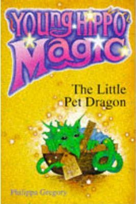 Gregory, Philippa / The Little Pet Dragon