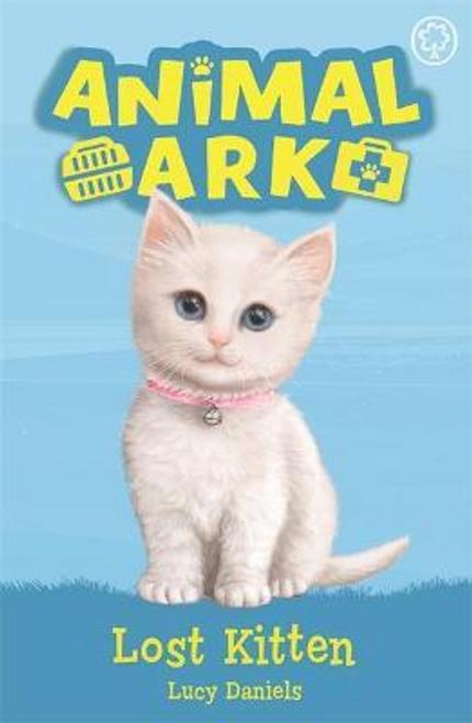 Daniels, Lucy / Animal Ark: Lost Kitten : Book 9